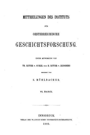Mittheilungen des Instituts f  r Oesterreichische Geschichtsforschung PDF