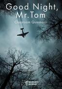 Good Night  Mr  Tom Classroom Questions