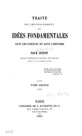 Traité de l'enchaînement des idées fondamentales dans les sciences et dans l'histoire: Volume2