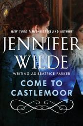 Come to Castlemoor