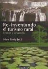 Re-inventando el turismo rural: Gestión y desarrollo