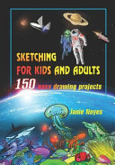 Sketching for Kids and Adults