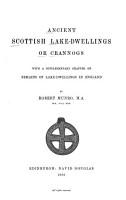 Ancient Scottish Lake dwellings Or Crannogs PDF