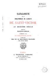 Catalogue de la bibliothèque de l'Abbaye de Saint-Victor au seizième siècle