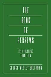 The Book of Hebrews: Its Challenge from Zion