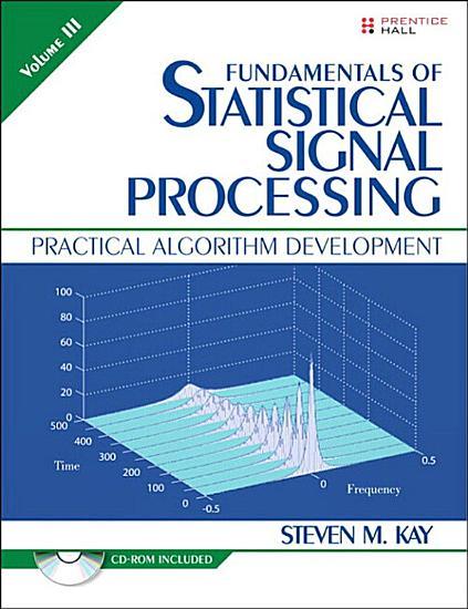 Fundamentals of Statistical Signal Processing  Volume III PDF