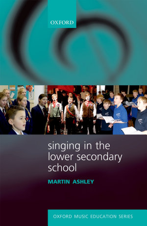 Singing in the Lower Secondary School