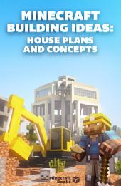 Minecraft Building Ideas – House Plans and Concepts