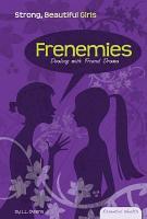 Frenemies  Dealing with Friend Drama PDF
