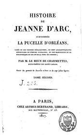 Histoire de Jeanne d'Arc: surnommée la Pucelle d'Orléans, Volume2