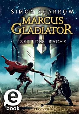 Marcus Gladiator   Zeit der Rache  Marcus Gladiator 4  PDF