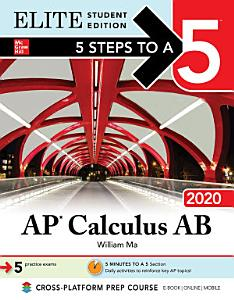 5 Steps to a 5  AP Calculus AB 2020 Elite Student Edition
