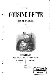 La cousine Bette: Volume 1