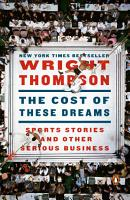 The Cost of These Dreams PDF