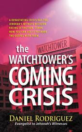The Watchtower's Coming Crisis