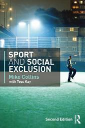 Sport and Social Exclusion: Second edition, Edition 2