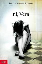 Ni, Vera