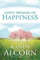 God S Promise Of Happiness Book PDF