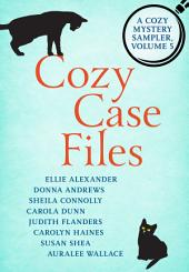 Cozy Case Files: A Cozy Mystery Sampler: Volume 5