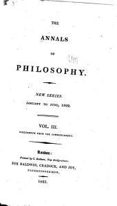Annals of Philosophy: Volume 3; Volume 19