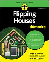 Flipping Houses For Dummies: Edition 3