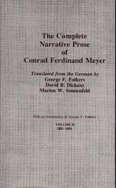 The Complete Narrative Prose of Conrad Ferdinand Meyer: Volume 2
