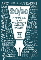 20/20. 20 great lists by 20 outstanding business thinkers