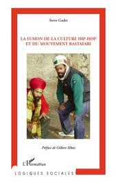 La fusion de la culture hip-hop et du mouvement rastafari