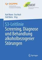 S3 Leitlinie Screening  Diagnose und Behandlung alkoholbezogener St  rungen PDF