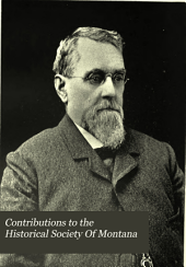 Contributions to the Historical Society Of Montana: Volume 2