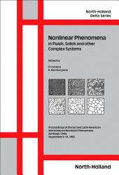 Nonlinear Phenomena in Fluids, Solids and other Complex Systems