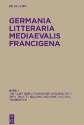Die Rezeption lateinischer Wissenschaft, Spiritualität, Bildung und Dichtung aus Frankreich
