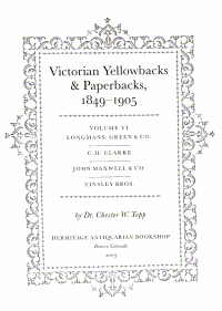 Victorian Yellowbacks   Paperbacks  1849 1905  Longmans  Green   Co  C  H  Clarke  John Maxwell   Co  Tinsley Bros PDF
