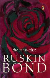 Sensualist: A Cautionary Tale