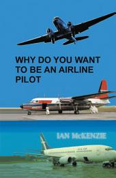 Why Do You Want to Be an Airline Pilot