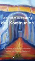 Die wahre Bedeutung der Kommunion PDF
