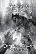 Class-A Threat (Disgardium Book #1)