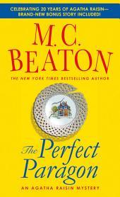 The Perfect Paragon: An Agatha Raisin Mystery