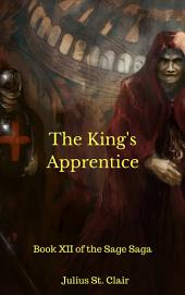 The King's Apprentice: Book #12 of the Sage Saga
