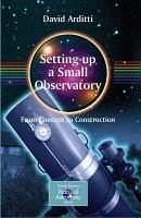 Setting Up a Small Observatory  From Concept to Construction PDF