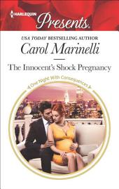 The Innocent's Shock Pregnancy: A Passionate Pregnancy Romance