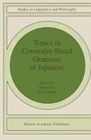 Topics in Constraint Based Grammar of Japanese PDF