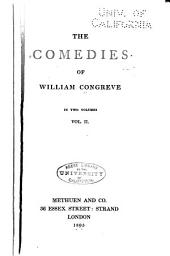 The Comedies of William Congreve: Love for love. The way of the world