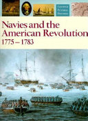 Navies and the American Revolution 1775-1783