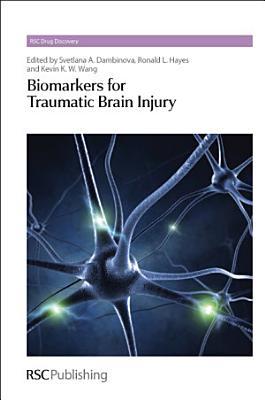 Biomarkers for Traumatic Brain Injury