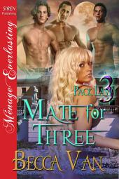 Mate for Three [Pack Law 3}