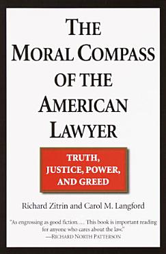 The Moral Compass of the American Lawyer PDF