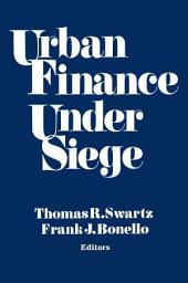 Urban Finance Under Siege