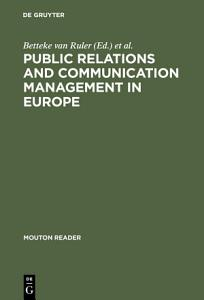 Public Relations and Communication Management in Europe PDF