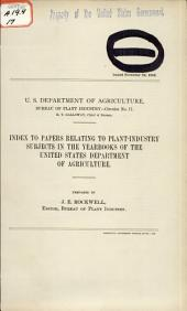 Index to Papers Relating to Plant-industry Subjects in the Yearbooks of the United States Department of Agriculture
